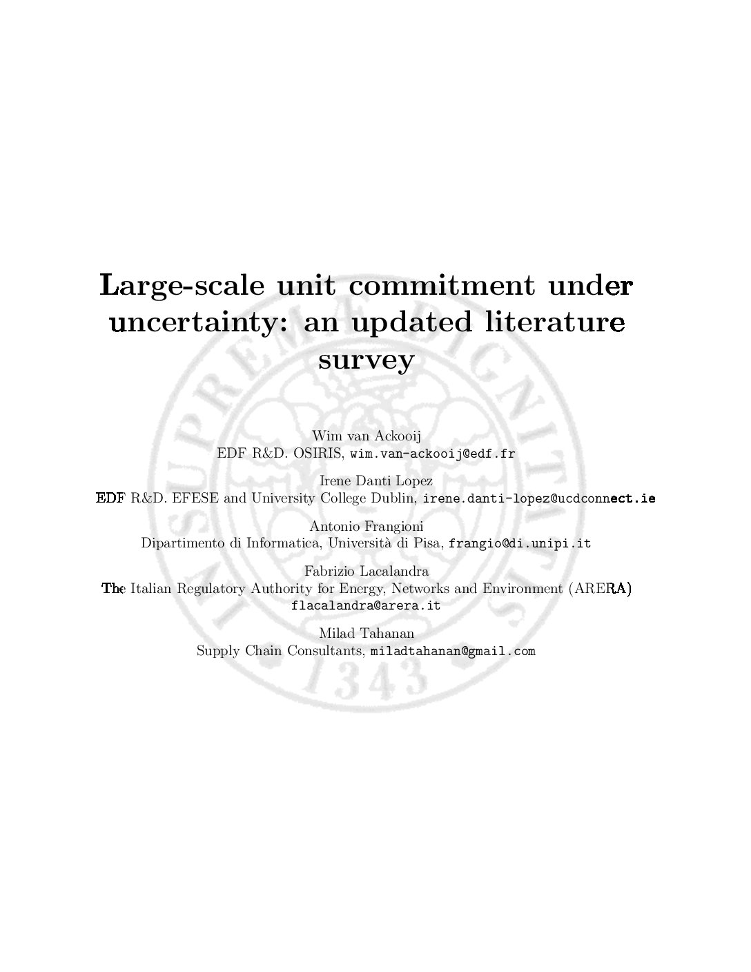 An Updated Survey Of Algorithmic Approaches To Unit Commitment Problems Under Uncertainty